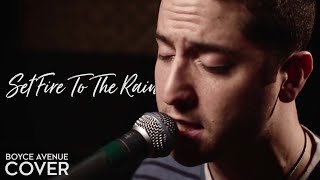 Set Fire To The Rain - Adele (Boyce Avenue cover) on Spotify & Apple thumbnail