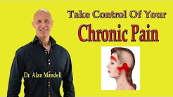 How to Take Control of Chronic Pain (Neck, Back, Body) - Dr Mandell