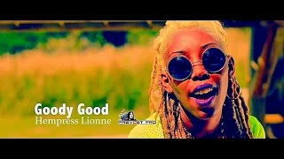 HEMPRESS LIONNE-CLIP OFFICIEL - GOODY GOOD!!! ILE MAURICE GYAL!!!