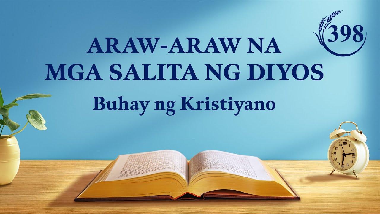 """Araw-araw na mga Salita ng Diyos   """"Alamin ang Pinakabagong Gawain ng Diyos at Sumunod sa Kanyang mga Yapak""""   Sipi 398"""