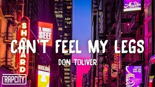 Don Toliver - Can't Feel My Legs (Lyrics)