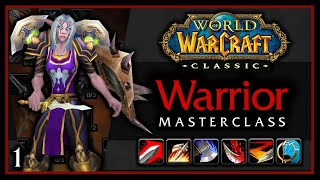 Takanashi's Warrior MasterClass - Part 1: Course Overview - Classic WoW 1.13