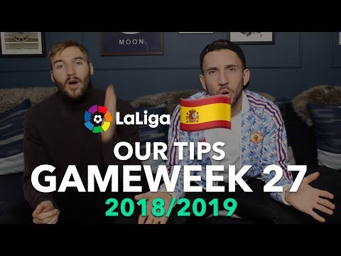 la-liga-tips-gameweek-27---2018/2019
