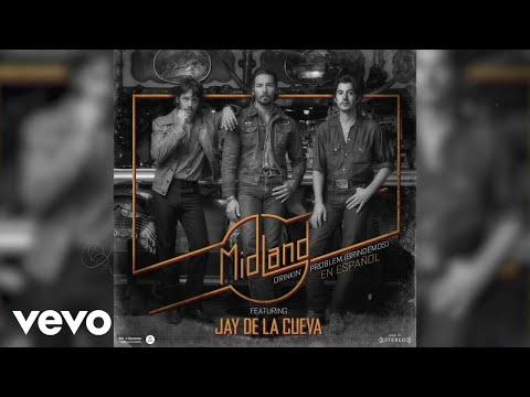 Midland - Drinkin' Problem (Brindemos) (Lyric Version) ft. Jay De La Cueva