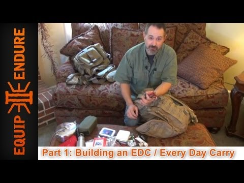Building a Every Day Carry Kit, Equipment Review and Update Part 1 Equip 2 Endure