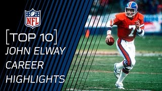 Top 10 John Elway Career Highlights | #TopTenTuesdays | NFL