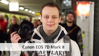 Canon 7D Mark II (vs. 7D) - DSLR für Filmer, Sport- und Tierfotografen im Test [Deutsch](Wie schlägt sich die neue Canon EOS 7D Mark II [http://amzn.to/1xDm7zS]* im Vergleich zur ersten EOS 7D [http://amzn.to/1snMcAU]* und wie steht es um den ..., 2014-12-14T12:00:11.000Z)