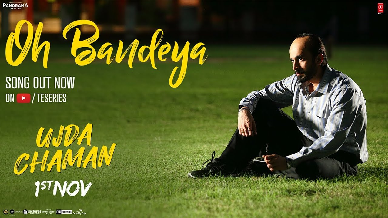 Download Oh Bandeya Video   Ujda Chaman   Sunny Singh   Maanvi Gagroo    Yasser Desai   Gourov- Roshin