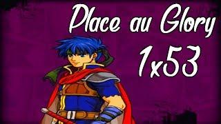 Smash4 Wii U | 1X53 Place au Glory (Ike)