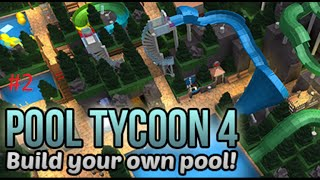 Pool Tycoon 4 - Part 2 ~ Roblox fgd