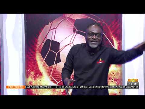 GFA Shame on you, GPL Ended without Cash Sponsorship!- Fire 4 Fire on Adom TV (26-7-21)