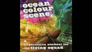 Watch Ocean Colour Scene Free My Name video