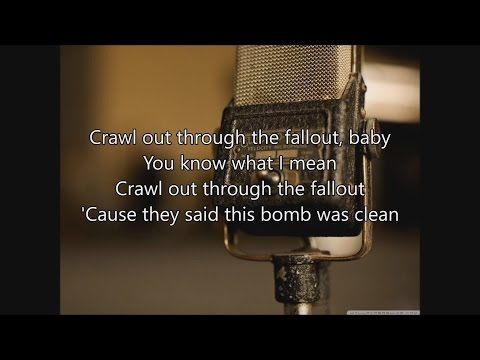 Crawl Out Through The Fallout - Sheldon Allman - Lyrics - Fallout 4