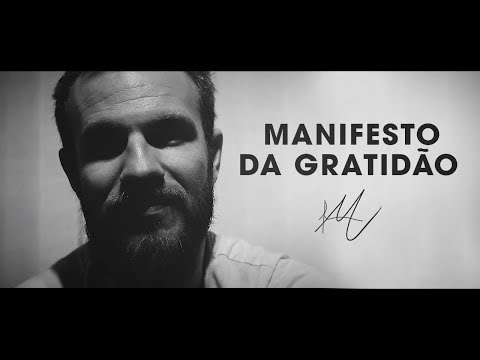 MANIFESTO DA GRATIDÃO | Felipe Marx
