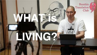 """Living"" means doing daily activities with care, one by one"