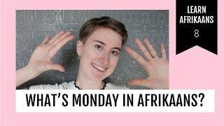 Learn days of the week | Afrikaans met Lindie 08