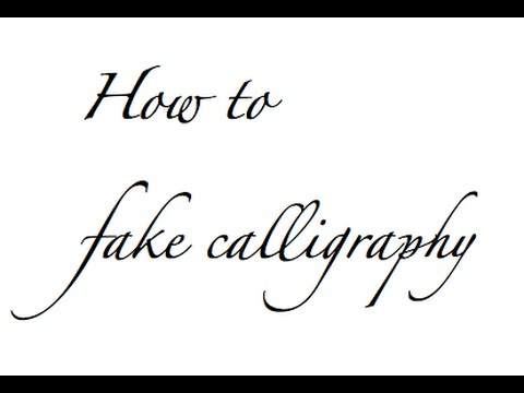 How to fake calligraphy youtube Calligraphy youtube
