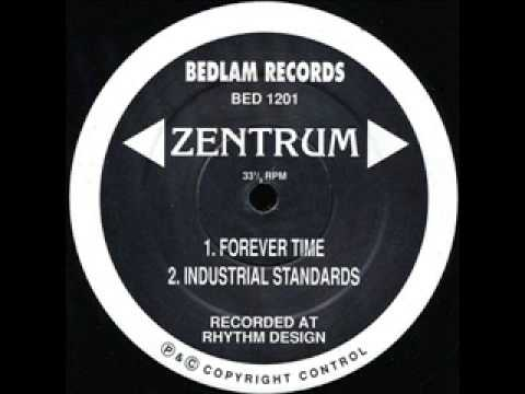 Zentrum - Industrial Standards [Bedlam Records]