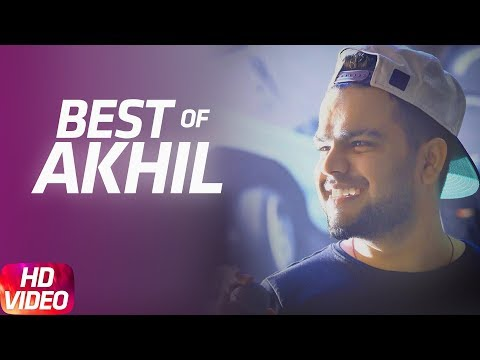 Best Of Akhil   Video Jukebox   Punjabi Best Song Collection   Speed Records
