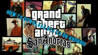 How to download Gta San andreas on android