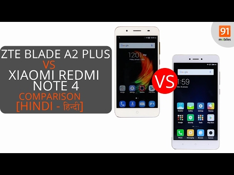 ZTE Blade A2 Plus vs Xiaomi Redmi Note 4 64GB: Comparison [Hindi - हिन्दी]