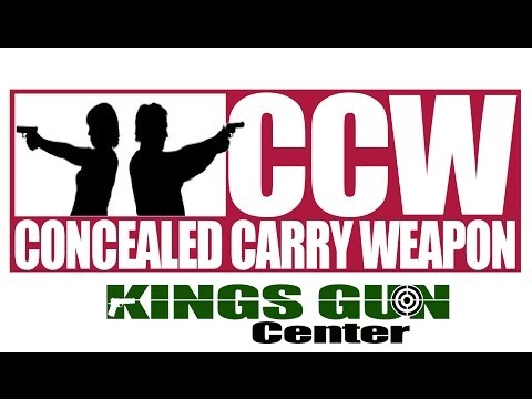 CONCEALED CARRY WEAPONS COURSE AT KINGS GUN CENTER