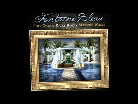 Rick Ross & Diddy - Fontaine Bleau [Prod. by The Olympicks]
