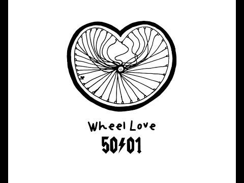 Wheel Love - 50to01 (Full Film)