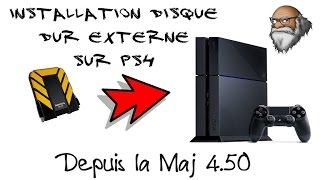 INSTALLATION DISQUE DUR EXTERNE SUR PS4  -  MAJ 4.50