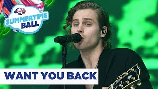 5SOS – 'Want You Back' | Live at Capital's Summertime Ball 2019