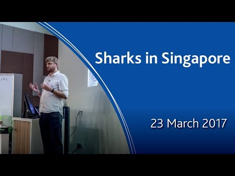 Public Lecture Series 2017: Sharks in Singapore