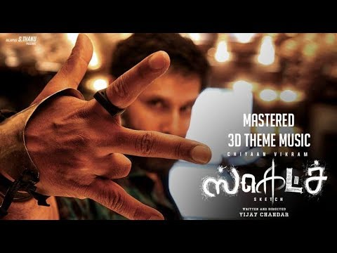 Sketch Theme | 3D Sound Mastered | Sketch Movie | Thaman S Musical