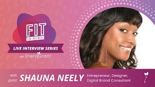 Talking NBA Design & More with Jewelry & Interior Designer Shauna Neely! | FIT Live Series