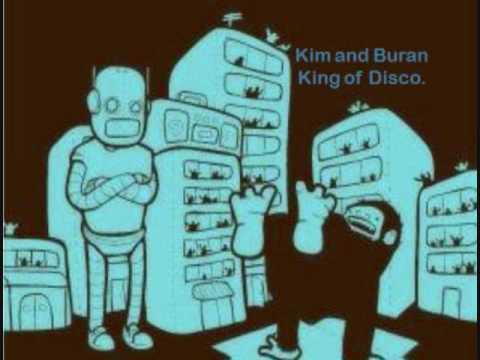 Kim And Buran - King Of Disco