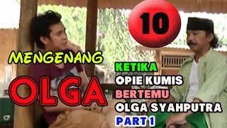 Download Video Mengenang Olga - Olga   Opie Kumis, Sahabat paling lucu sedunia MP3 3GP MP4