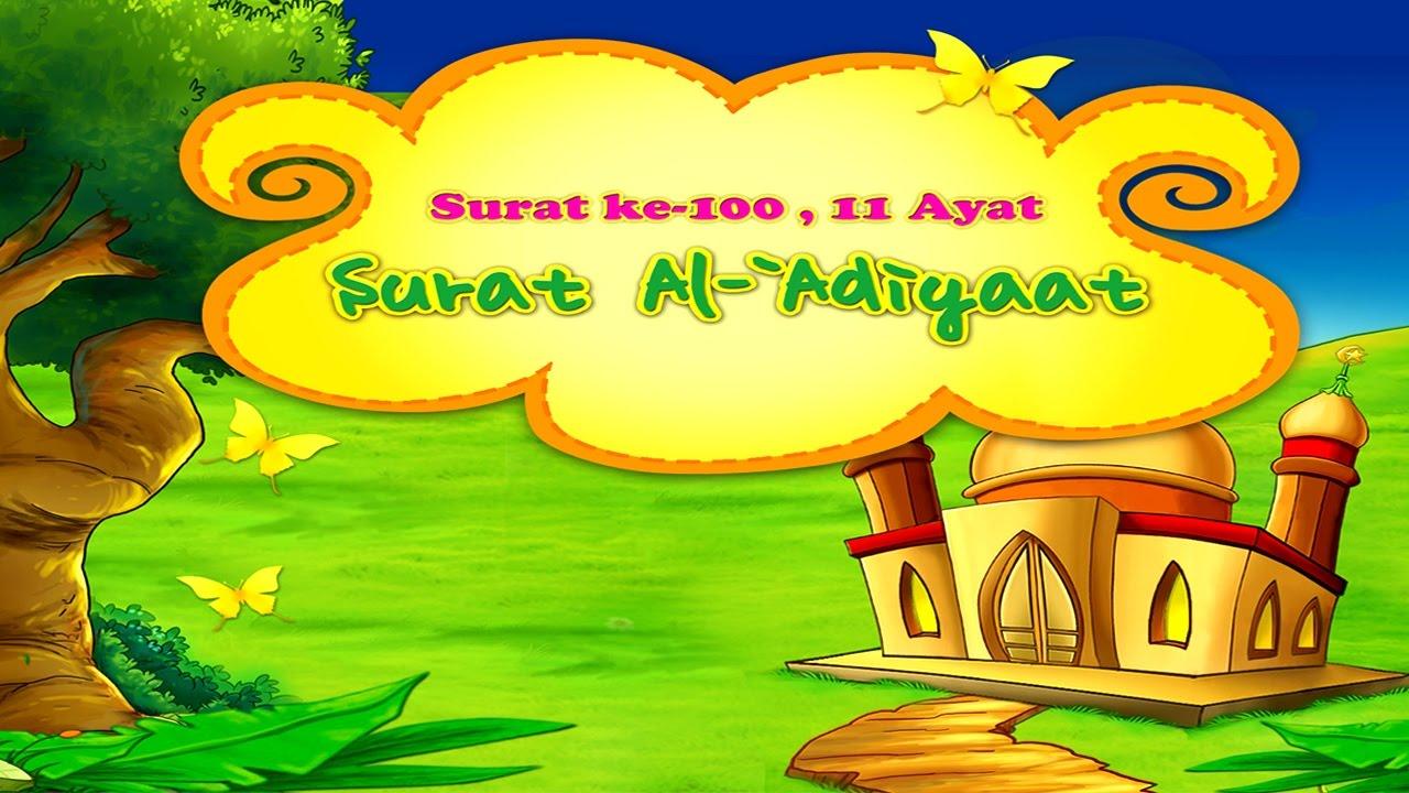 Animasi Juz Amma 100 Surat Al 'Adiyat - Muhammad Thoha Al Junayd