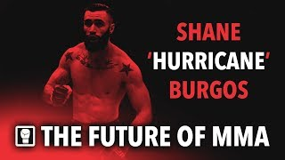 Shane Burgos / Hurricane - The Future of MMA (Highlights)