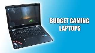 "Are ""Budget"" Gaming Laptops Worth Buying?"