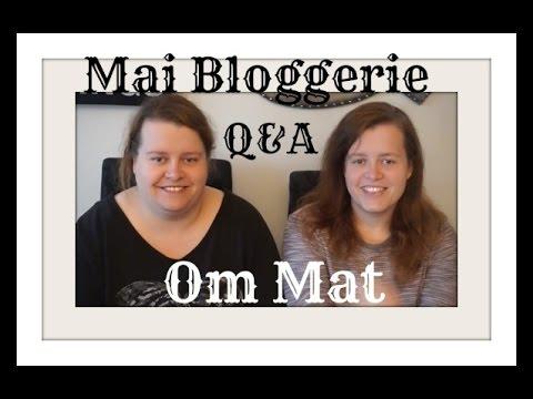 Mai Bloggserie | Uke 1 | Q&A | Om Mat