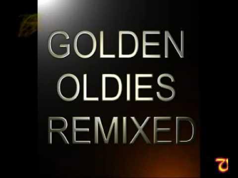 GOLDEN OLDIES REMIXED