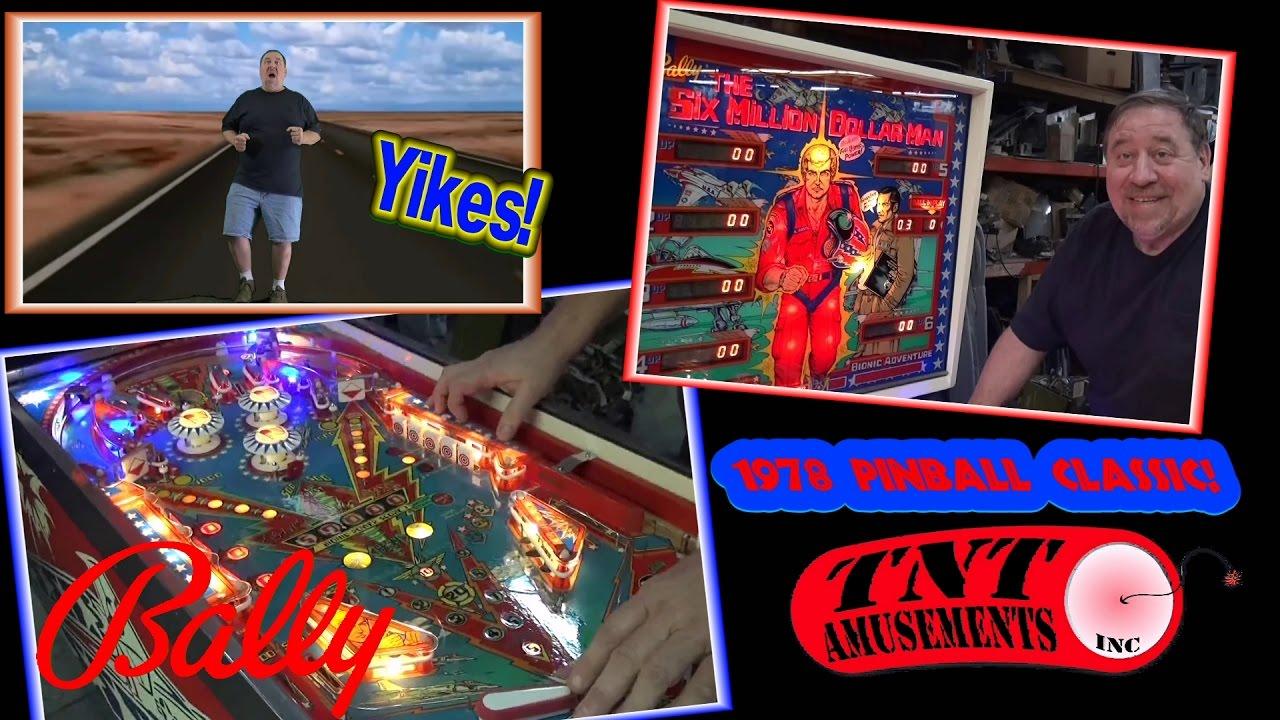 #776 Bally SIX MILLION DOLLAR MAN Pinball Machine - TNT ...