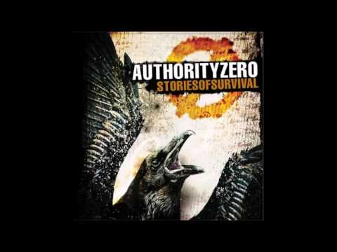 Authority Zero - Stories of Survival (Full Album - 2010)