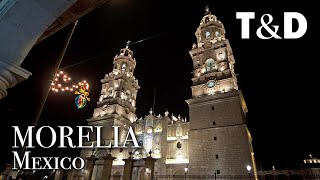 Morelia City Guide - Mexico Best City - Travel & Discover