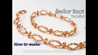 Bracelet inspired by Sailor knot - How to make unisex wire jewelry 467