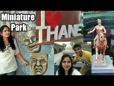 Old Thane New Thane Miniature Park | For Family & Kids | Complete Guide