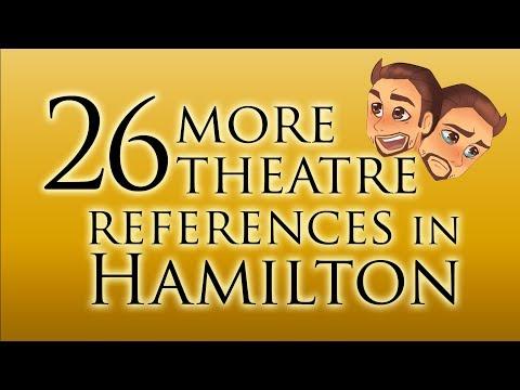 26 More Theatre References in Hamilton