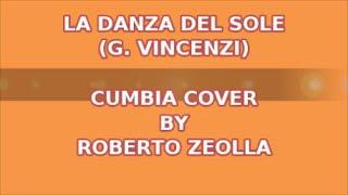 LA DANZA DEL SOLE (G. VINCENZI - CUMBIA VERSION) - ROBERTO ZEOLLA ON YAMAHA GENOS