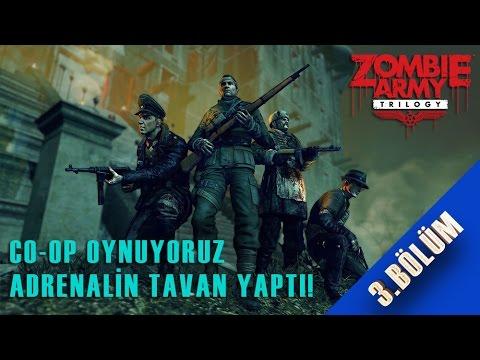 Zombie Army Trilogy   Bölüm 3 Co-Op AdrenalinTavan, Tam Gaz Devam!
