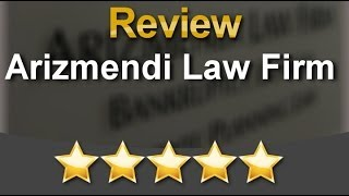 Arizmendi Law Firm San Diego          Great           5 Star Review by Jeffery A.