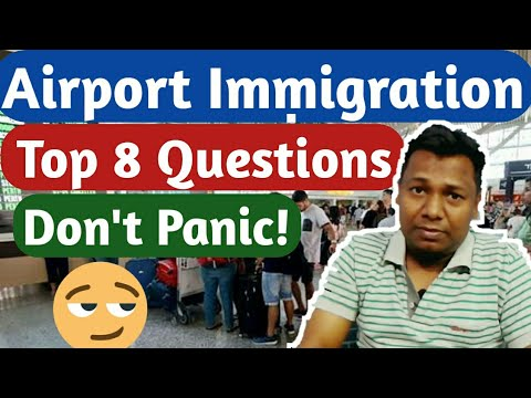 Top 8 Questions at Airport Immigration | airport par puchhe jane wale 8  immigration sawal